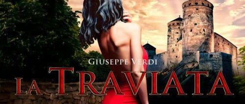 Cartel de La Traviata de Verdi, en el Festival de Opera de Savonlinna 2013